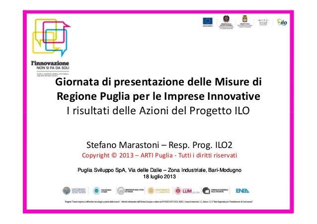 Giornata di presentazione delle Misure di Regione Puglia per le Imprese Innovative I risultati delle Azioni del Progetto I...