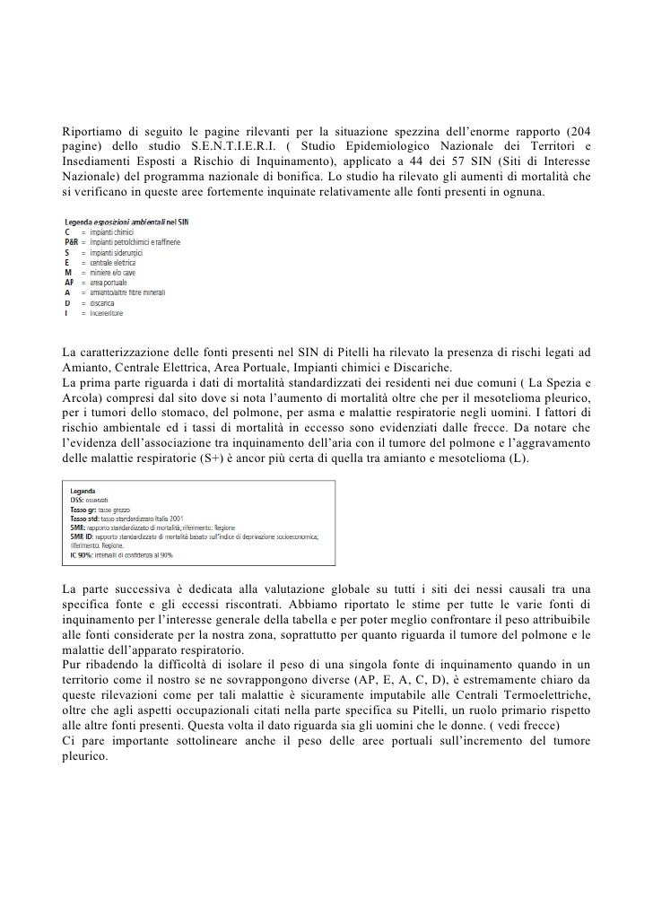 Riportiamo di seguito le pagine rilevanti per la situazione spezzina dell'enorme rapporto (204pagine) dello studio S.E.N.T...