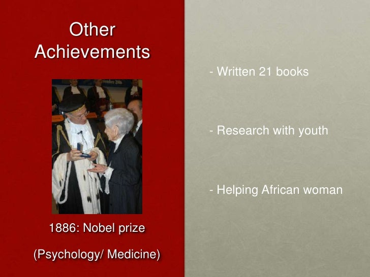 Other Achievements<br />- Written 21 books<br /><ul><li> Research with youth
