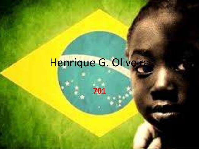 Henrique G. Oliveira 701