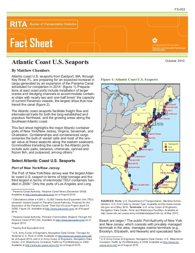 Atlantic coast U.S. seaports from Eastport, MA, through Key West, FL, are preparing for an expected increase in cargo gene...