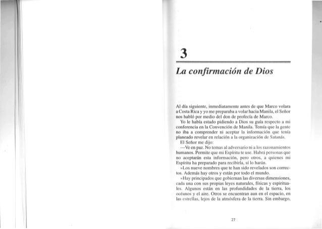 I] I('IIA rcN'TRAPRINCIPADOSDEMONTACOS La confirmación de Dios >>Lapuertacomienzaacerrarse.Lastinieblasprontocubri- ránla ...