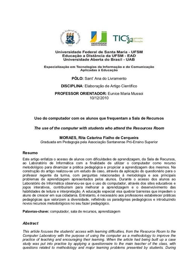 PÓLO: Sant' Ana do Livramento                        DISCIPLINA: Elaboração de Artigo Científico                    PROFES...