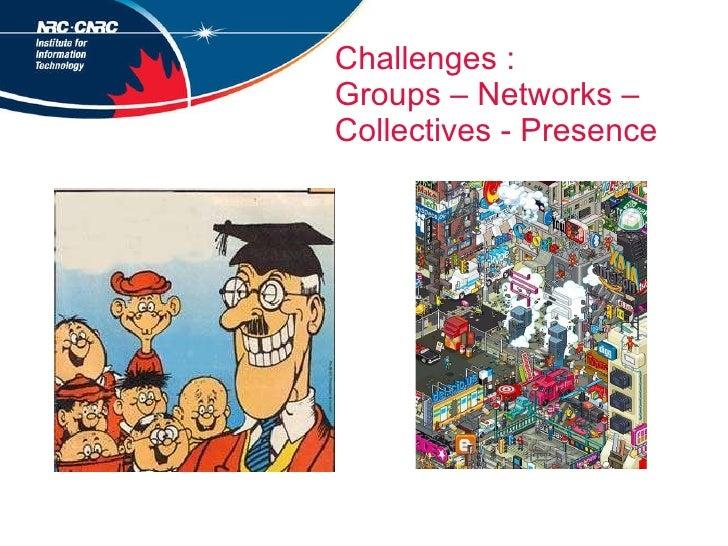 Challenges - Learner  autonomy Bouchard, 2009, p.96 Learner  Control Conative Algorithmic Semiotic Types of  social intera...