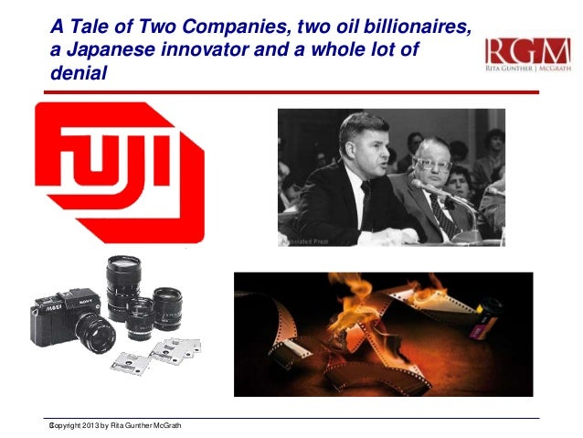 A Tale of Two Companies, two oil billionaires, a Japanese innovator and a whole lot of denial  C 3 opyright 2013 by Rita G...