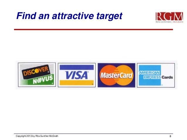 Find an attractive target  Copyright 2013 by Rita Gunther McGrath  8