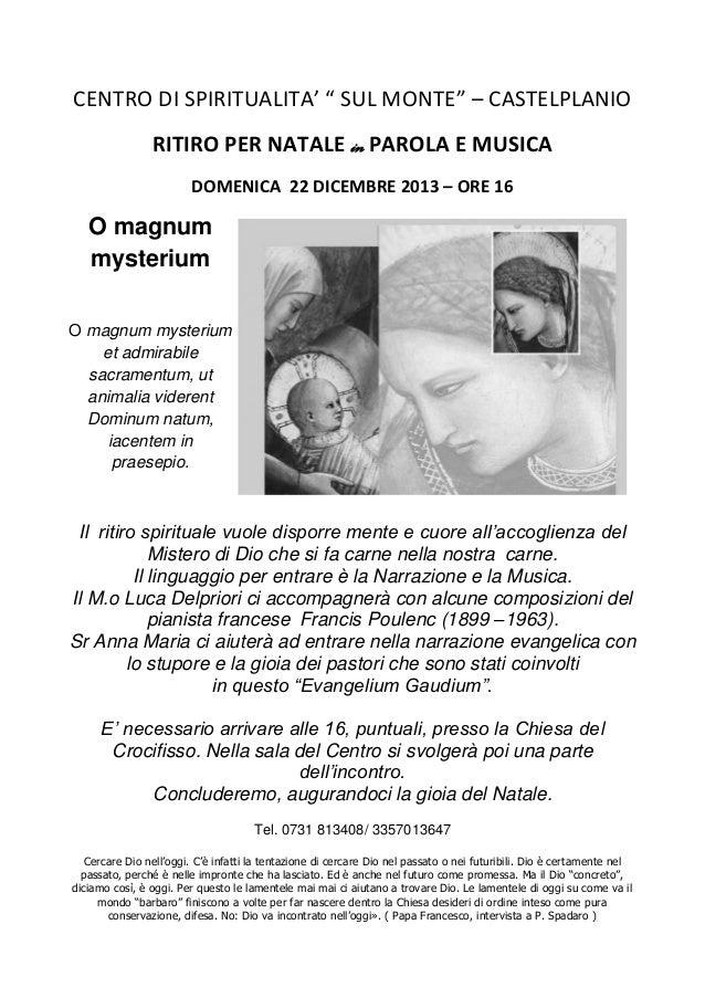 """CENTRO DI SPIRITUALITA' """" SUL MONTE"""" – CASTELPLANIO RITIRO PER NATALE in PAROLA E MUSICA DOMENICA 22 DICEMBRE 2013 – ORE 1..."""
