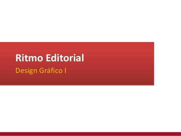 Ritmo Editorial Design Gráfico I