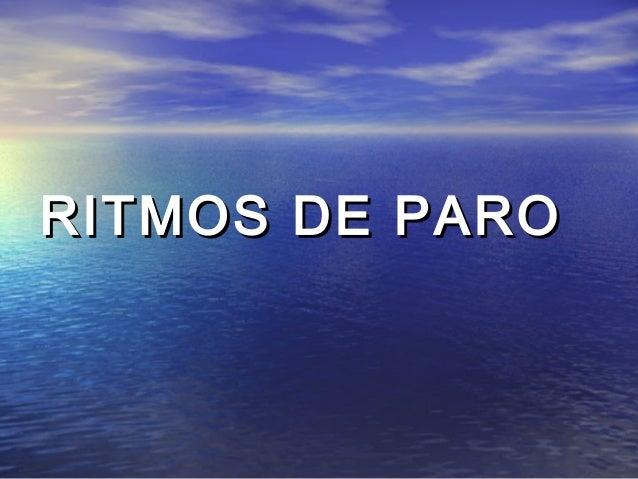 RITMOS DE PARO