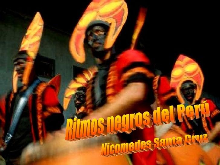 Ritmos negros del Perú Nicomedes Santa Cruz