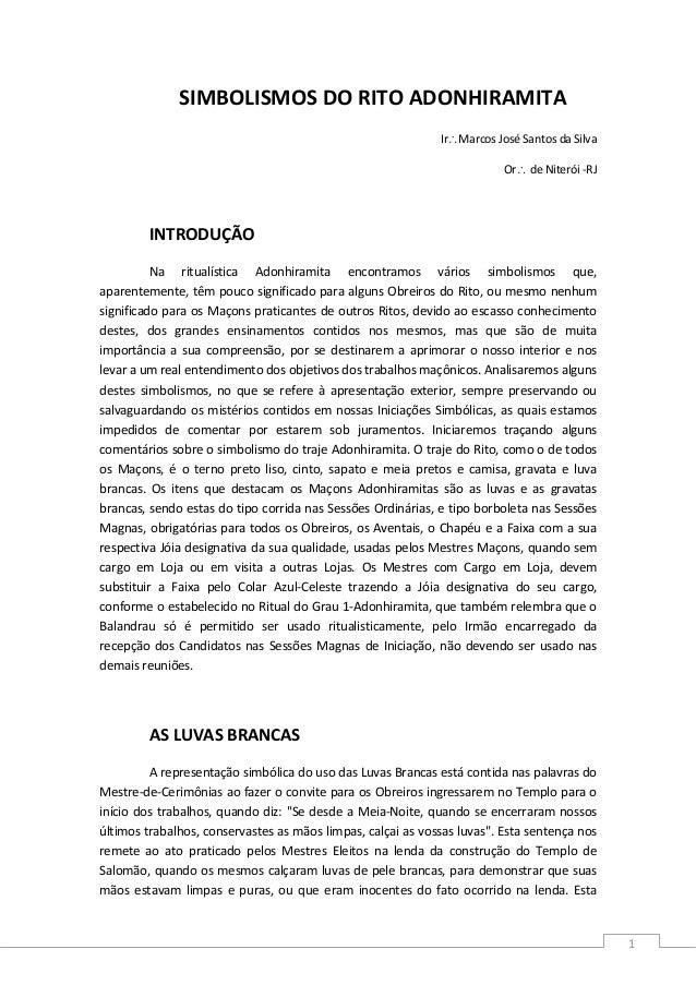1 SIMBOLISMOSDORITOADONHIRAMITA Ir∴MarcosJoséSantosdaSilva Or∴deNiterói‐RJ  INTRODUÇÃO Na ritualística...