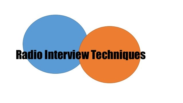 Radio Interview Techniques
