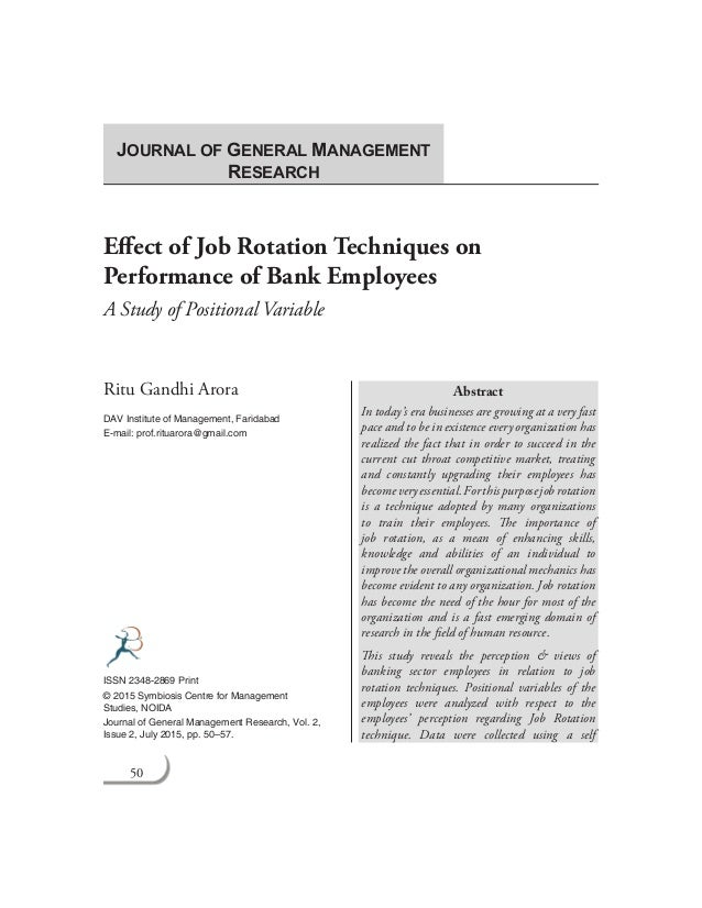 50 Journal of General Management Research Effect of Job Rotation Techniques on Performance of Bank Employees A Study of Po...