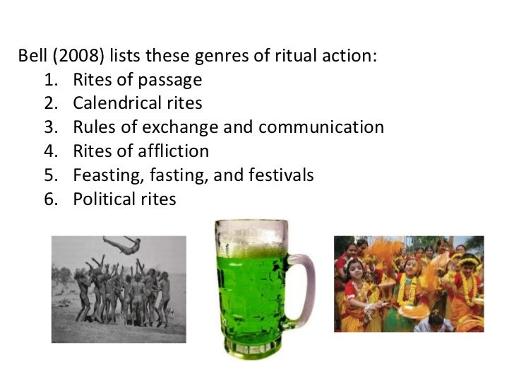 Bell (2008) explains five characteristics of ritual-likeactivities:   1. Formalization   2. Traditionalism   3. Invariance...
