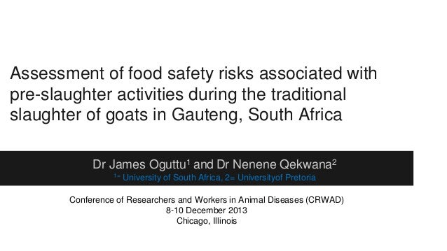 Assessment of food safety risks associated with pre-slaughter activities during the traditional slaughter of goats in Gaut...
