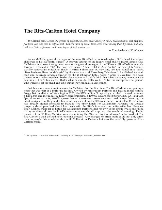 The Ritz-Carlton Hotel Company    The Master said, Govern the people by regulations, keep order among them by chastisement...