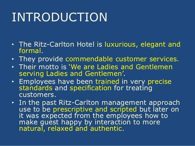 the ritz carlton case In just seven days, the ritz-carlton transforms newly hired employees into ladies and gentlemen serving ladies and gentlemen the case details a new hotel launch.