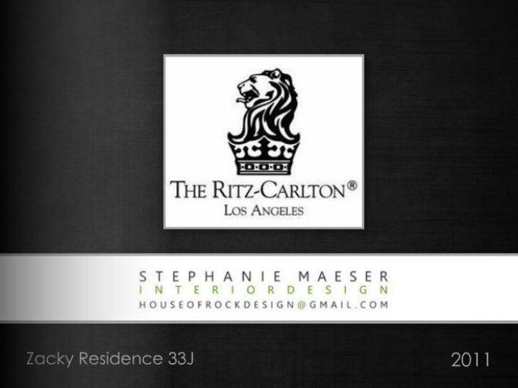 Ritz Carlton Residence 2011