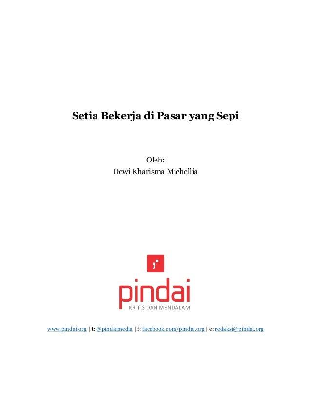 Setia Bekerja di Pasar yang Sepi Oleh: Dewi Kharisma Michellia www.pindai.org | t: @pindaimedia | f: facebook.com/pindai.o...
