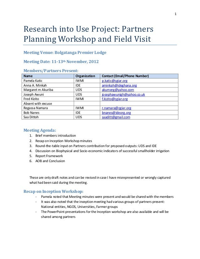 1Research into Use Project: PartnersPlanning Workshop and Field VisitMeeting Venue: Bolgatanga Premier LodgeMeeting Date: ...