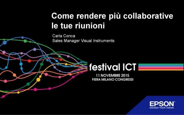Come rendere più collaborative le tue riunioni - by Epson - festival ICT 2015