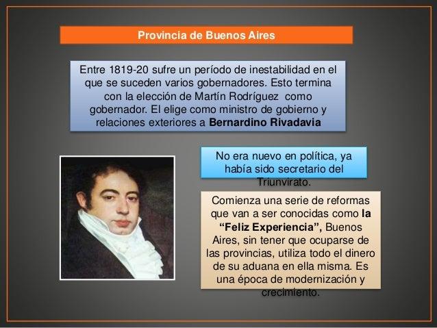 Provincia de Buenos Aires Entre 1819-20 sufre un período de inestabilidad en el que se suceden varios gobernadores. Esto t...