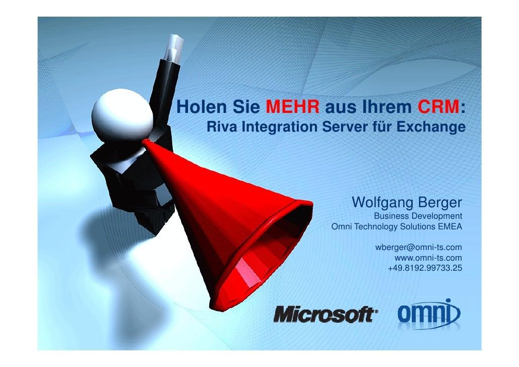 Holen Sie H l Si MEHR aus Ih                 Ihrem CRM                       CRM:   Riva Integration Server für Exchange  ...