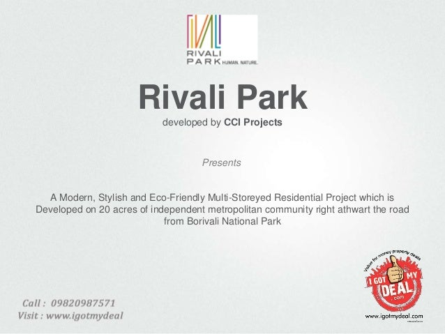 Rivali Parkdeveloped by CCI ProjectsA Modern, Stylish and Eco-Friendly Multi-Storeyed Residential Project which isDevelope...