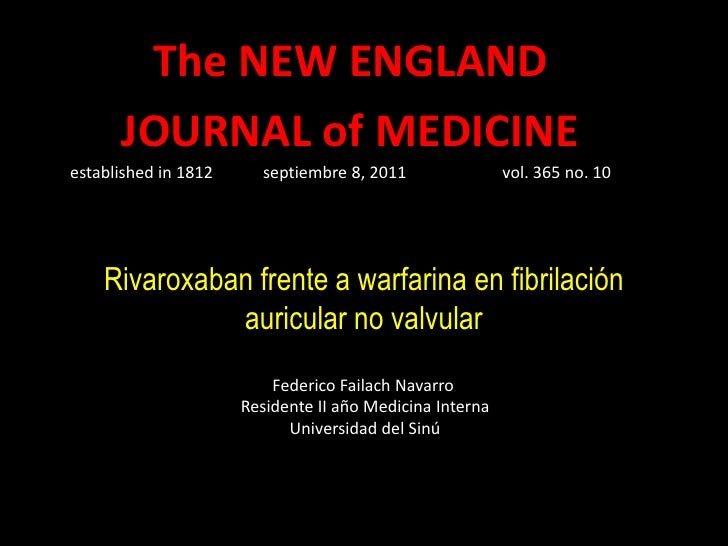 The NEW ENGLAND      JOURNAL of MEDICINEestablished in 1812     septiembre 8, 2011                vol. 365 no. 10    Rivar...
