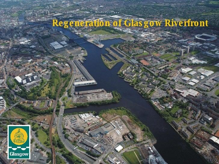 Regeneration of Glasgow Riverfront