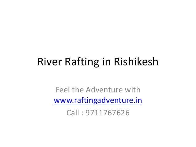 River Rafting in Rishikesh Feel the Adventure with www.raftingadventure.in Call : 9711767626