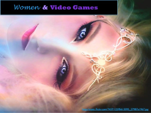 Women & Video Games http://static.flickr.com/7437/12595613095_27987a1967.jpg
