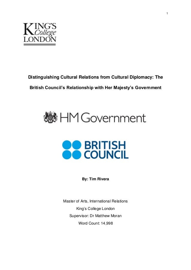 1  Distinguishing Cultural Relations from Cultural Diplomacy: The British Council's Relationship with Her Majesty's Govern...