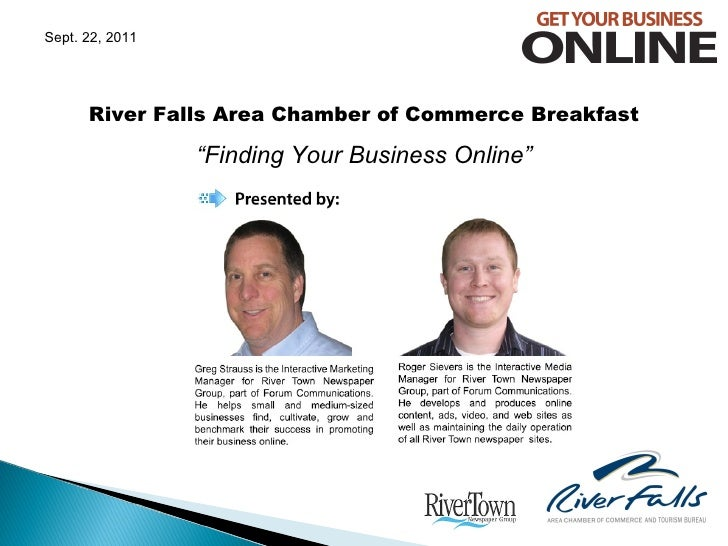 """River Falls Area Chamber of Commerce Breakfast """" Finding Your Business Online"""" Sept. 22, 2011"""