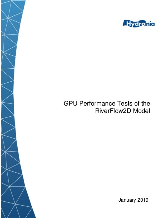 January 2019 GPU Performance Tests of the RiverFlow2D Model