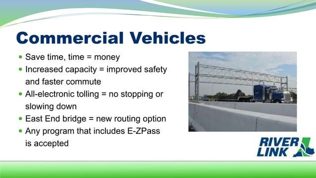 Options for Drivers  Tolled Bridges  Abraham Lincoln Bridge  East End Bridge  Improved Kennedy Bridge  Non-Tolled Bri...