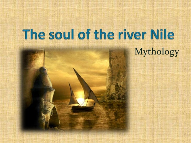 the role of the nile river in the shaping of the egyptian life The gift of the nile: part 1: analyzing documents and primary sources what role did geography play in the everyday  -the picture was created to show what egyptian life was like  # life along the nile – nile river& (ushistoryorg) .