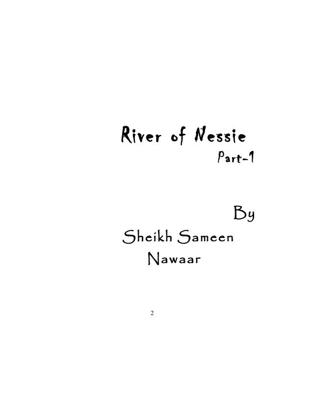 River of Nessie Part-1 By Sheikh Sameen Nawaar 2