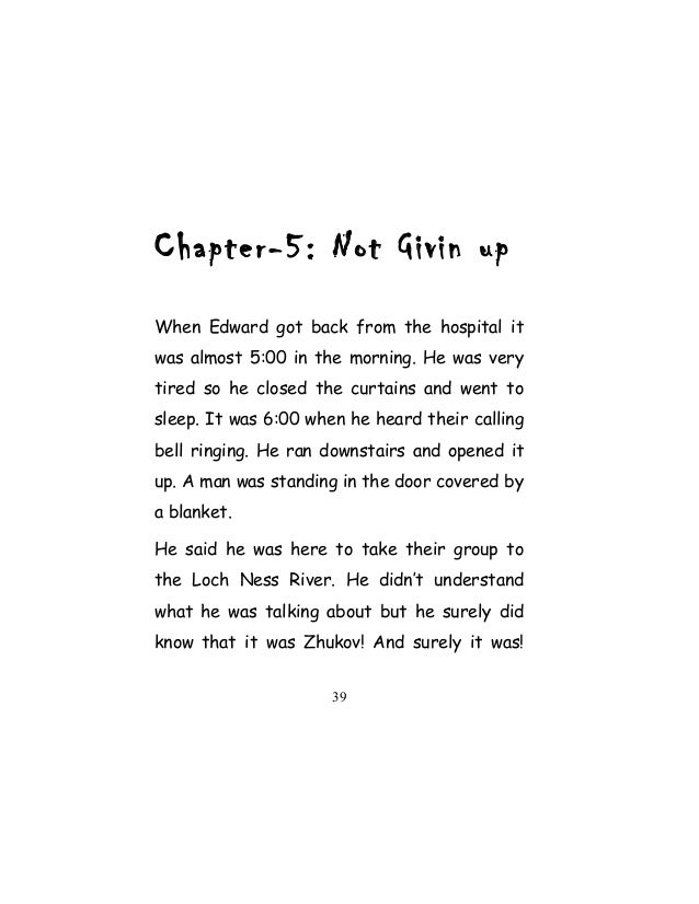 Chapter-5: Not Givin up When Edward got back from the hospital it was almost 5:00 in the morning. He was very tired so he ...