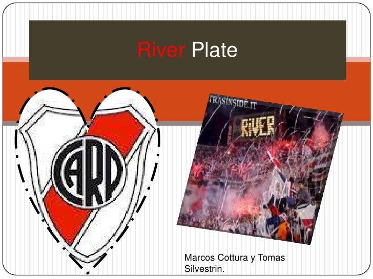 River Plate     Marcos Cottura y Tomas     Silvestrin.