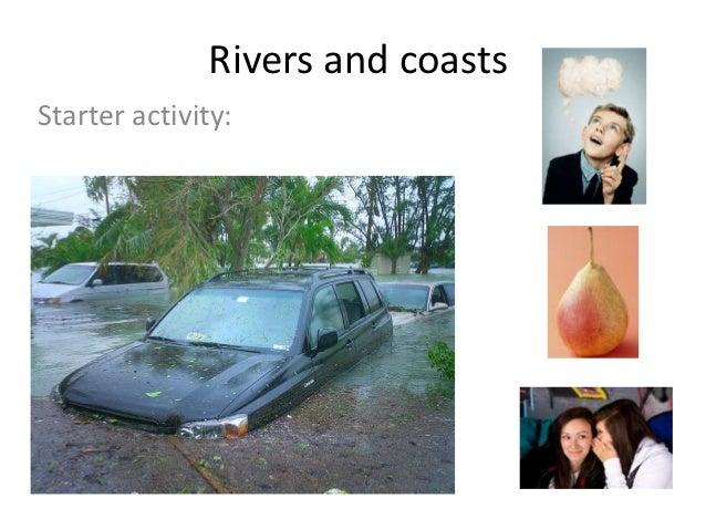 Rivers and coastsStarter activity: