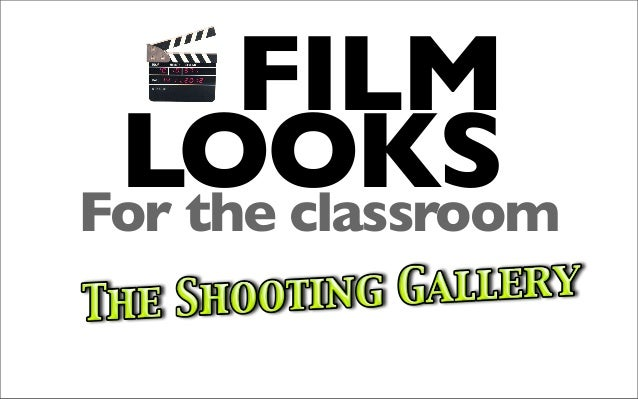 FILM LOOKSFor the classroom