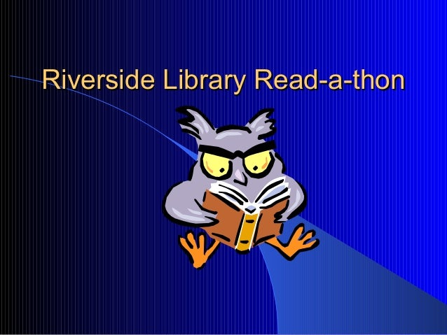 Riverside Library Read-a-thon