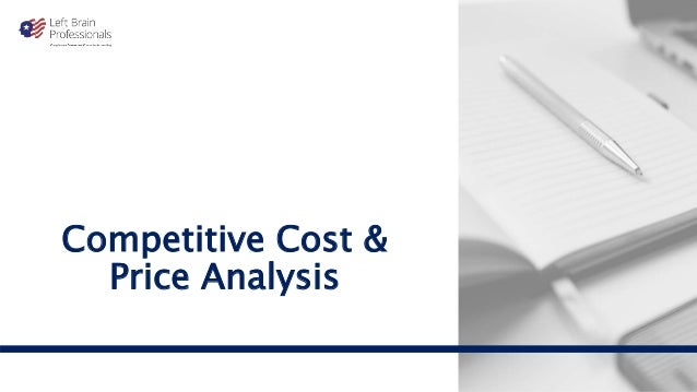 Competitive Cost & Price Analysis