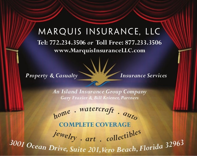 Tel: 772.234.3506 or Toll Free: 877.233.3506              www.MarquisInsuranceLLC.com    Property & Casualty              ...
