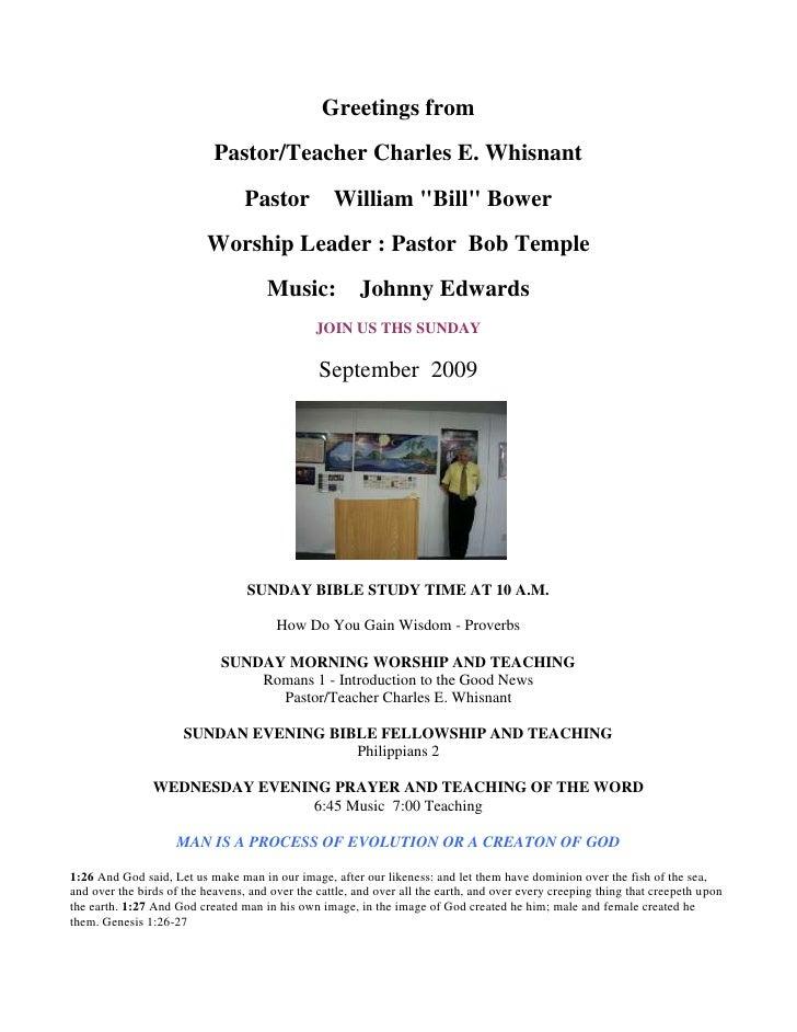 "Greetings from <br />Pastor/Teacher Charles E. Whisnant<br />Pastor William "" Bill""  Bower<br />Worship Leader : Pastor..."