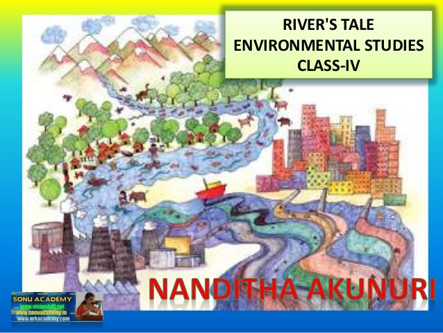 RIVER'S TALE ENVIRONMENTAL STUDIES CLASS-IV