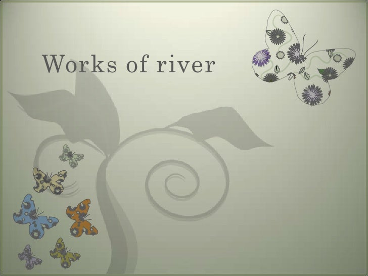 Works of river<br />