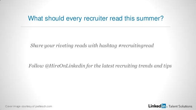What should every recruiter read this summer? Share your riveting reads with hashtag #recruitingread Follow @HireOnLinkedi...
