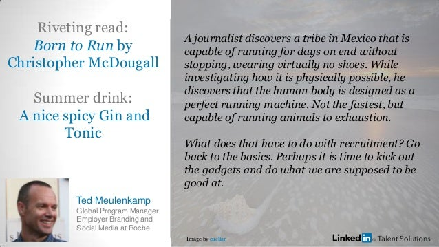 Riveting read: Born to Run by Christopher McDougall Summer drink: A nice spicy Gin and Tonic Ted Meulenkamp Global Program...